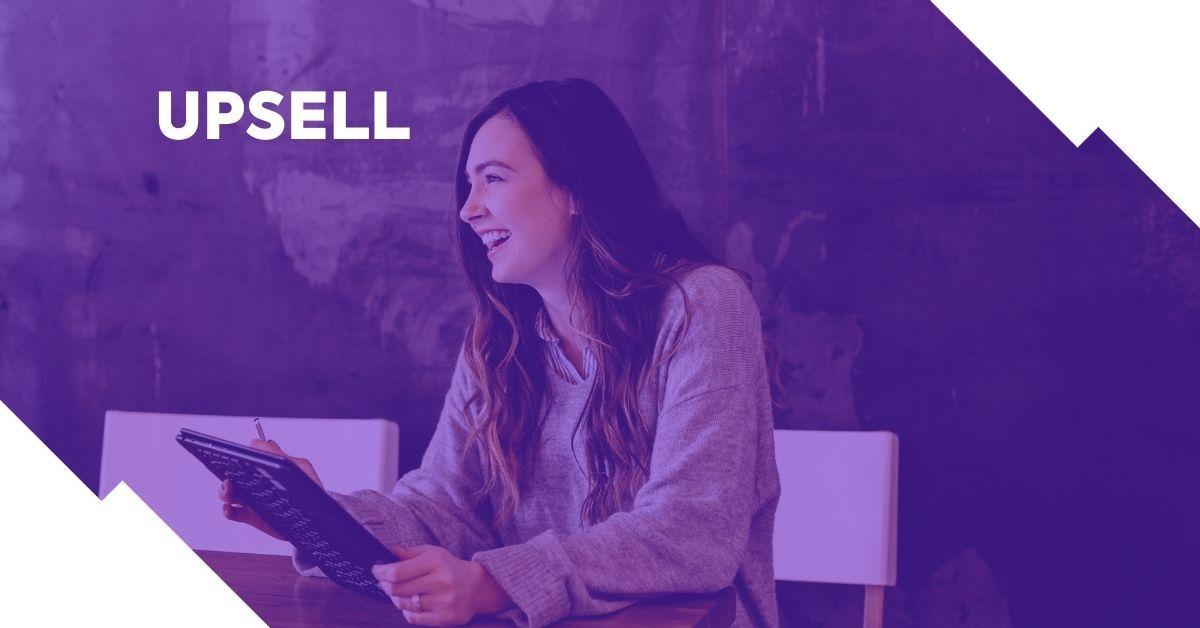 O Upsell pode aumentar as vendas
